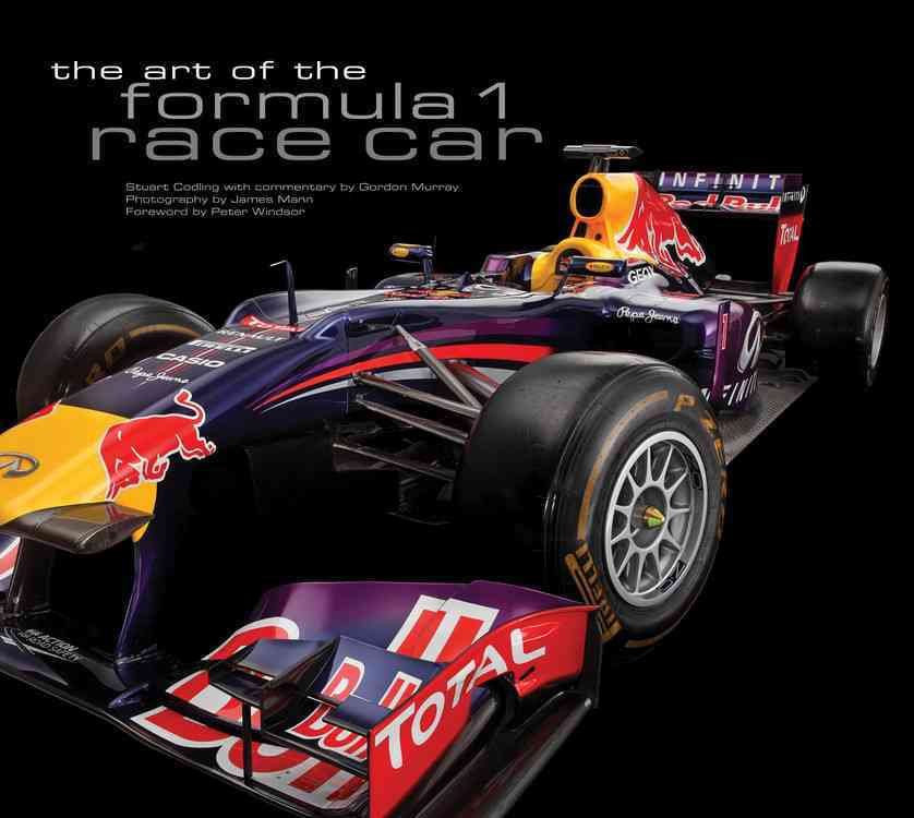 Art of the Formula 1 Race Car By Codling, Stuart/ Murray, Gordon (CON)/ Windsor, Peter (FRW)/ Mann, James (PHT)
