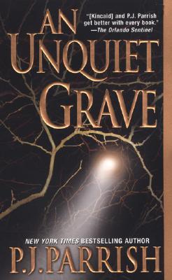 An Unquiet Grave By Parrish, P. J.
